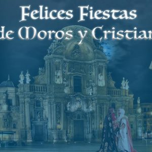 Destacada Moros y Cristianos Murcia